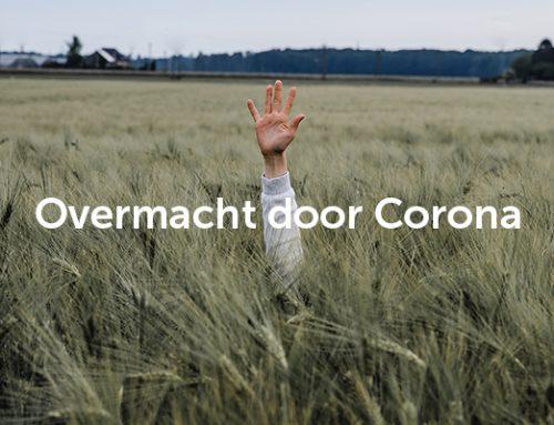 Overmacht door Corona? Tips van een specialist